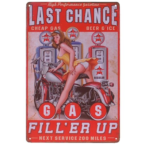 Metalen plaatje - Last Chance Fill'er Up