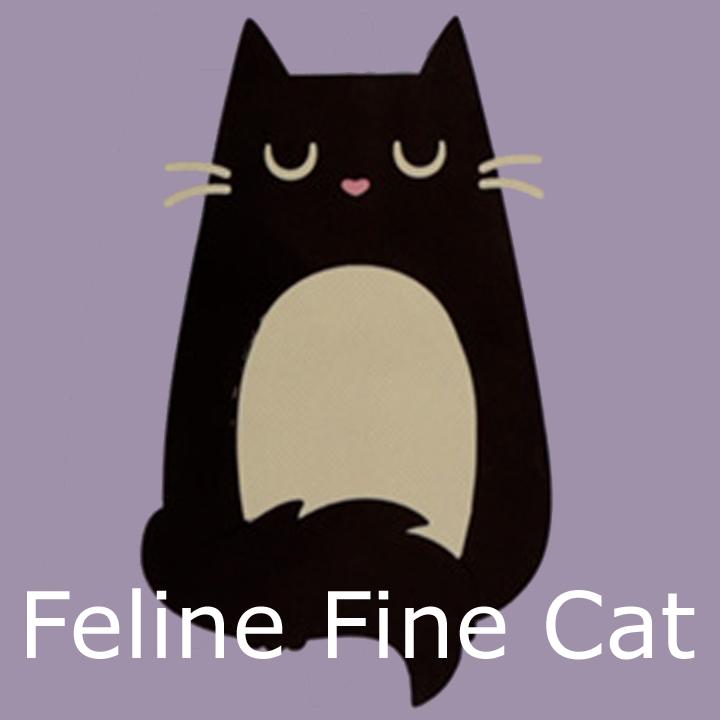 Feline Fine Cat